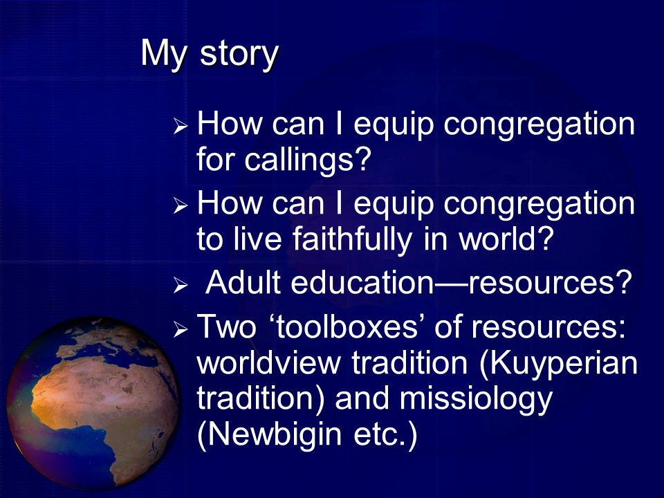 My story How can I equip congregation for callings