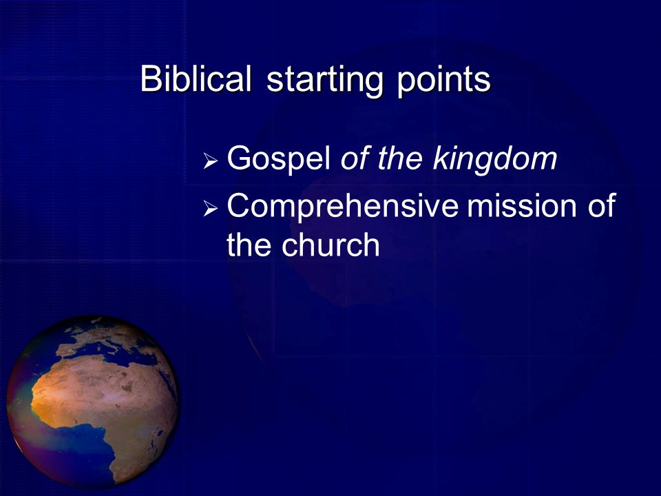 Biblical starting points