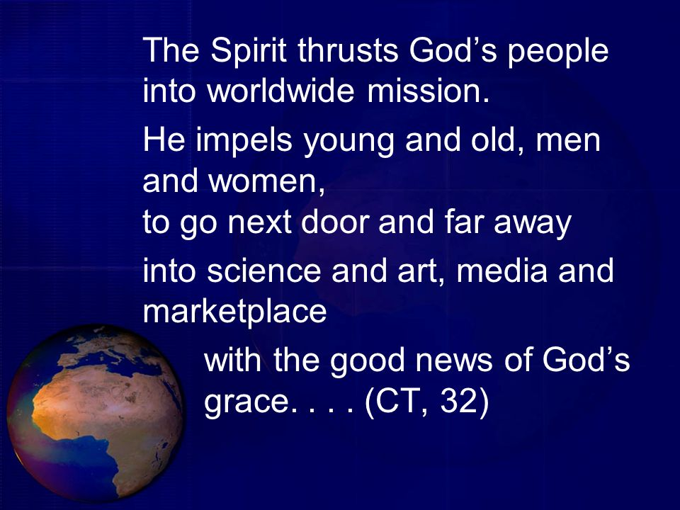 The Spirit thrusts God's people into worldwide mission.
