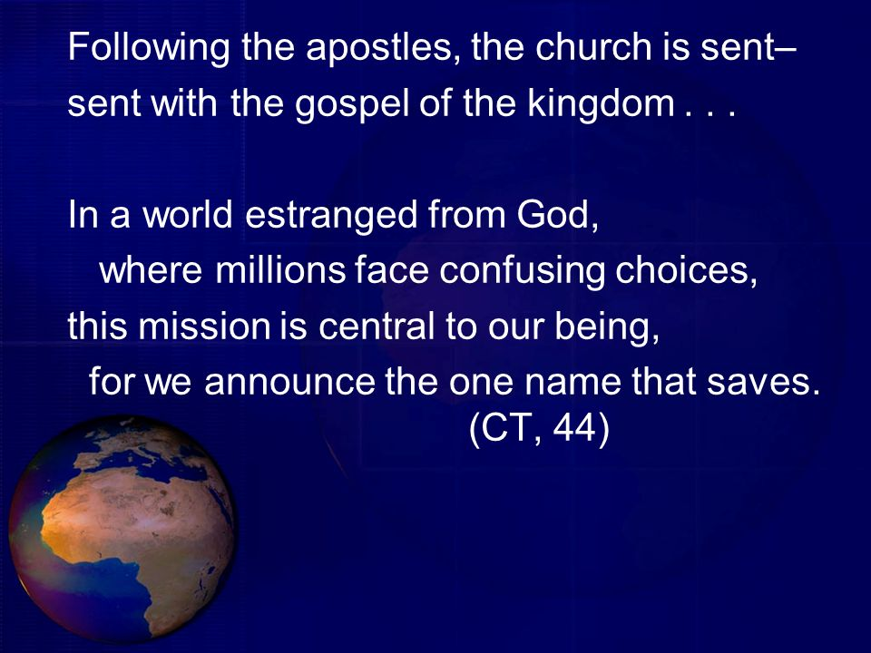 Following the apostles, the church is sent–