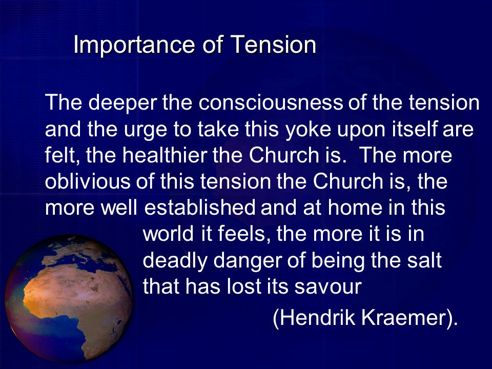 Importance of Tension