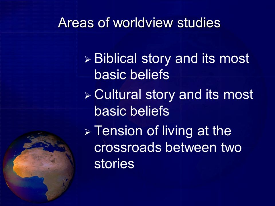 Areas of worldview studies