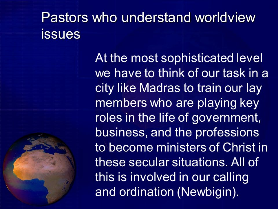 Pastors who understand worldview issues