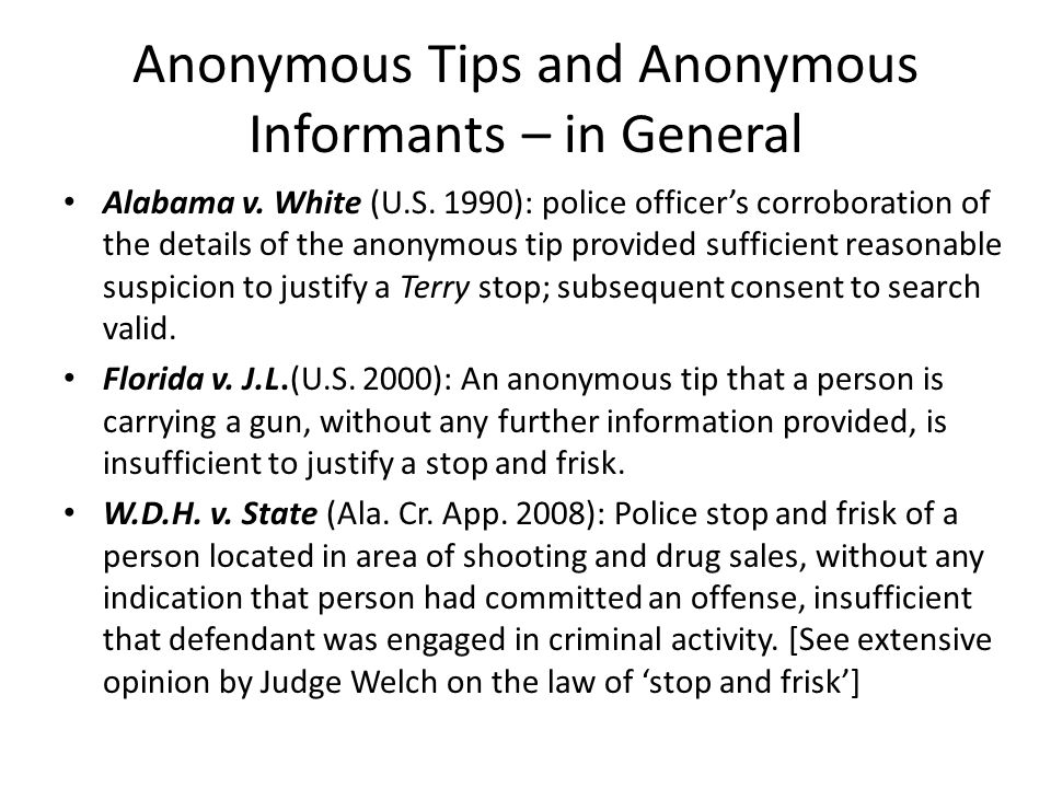 Anonymous Tips and Anonymous Informants – in General