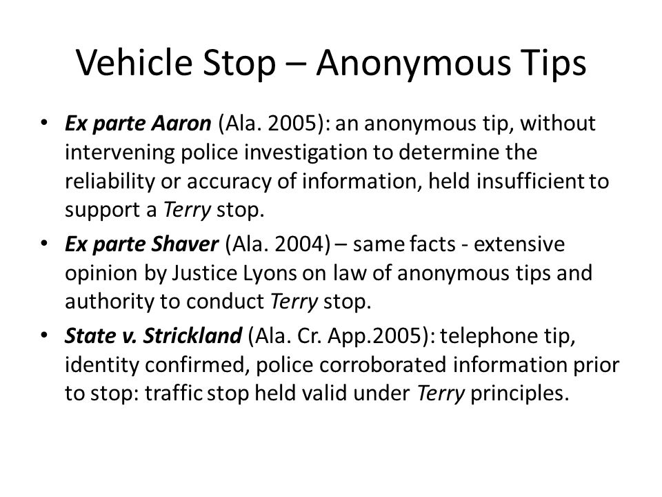 Vehicle Stop – Anonymous Tips