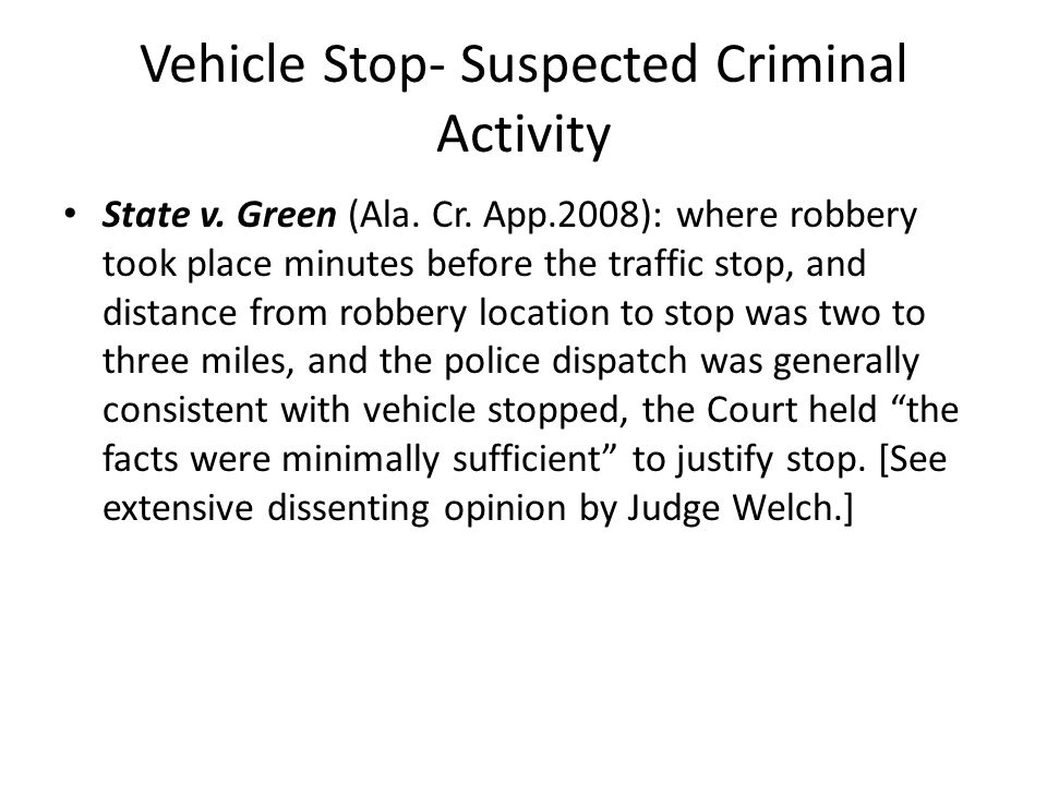Vehicle Stop- Suspected Criminal Activity