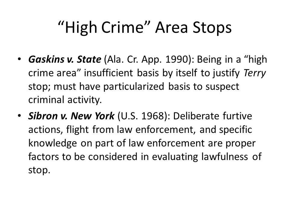 High Crime Area Stops