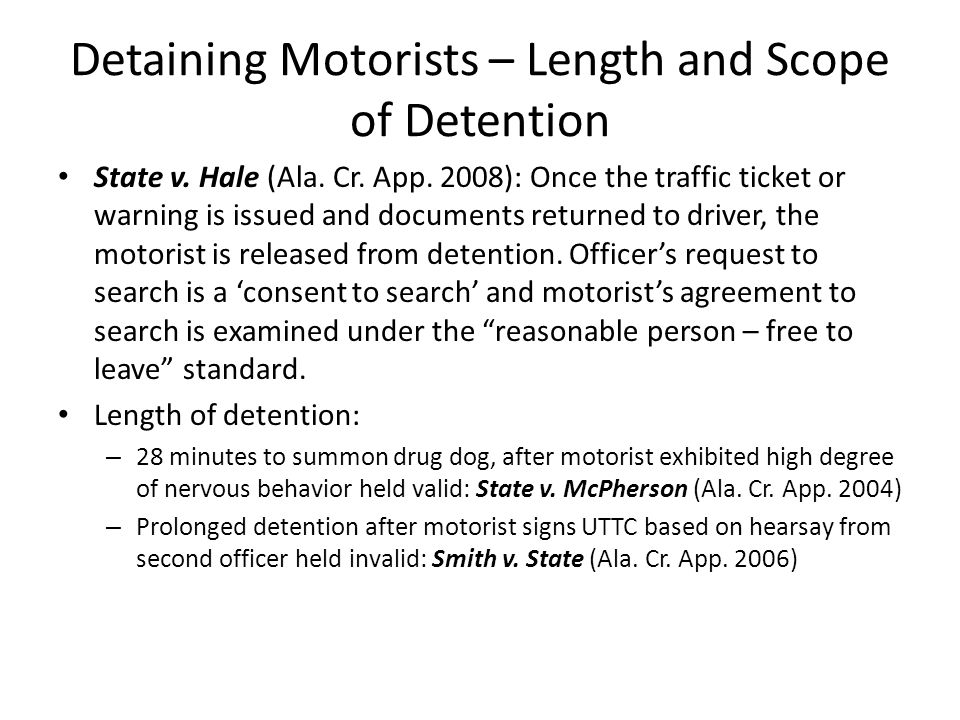 Detaining Motorists – Length and Scope of Detention