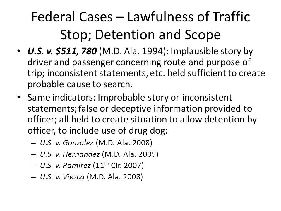 Federal Cases – Lawfulness of Traffic Stop; Detention and Scope