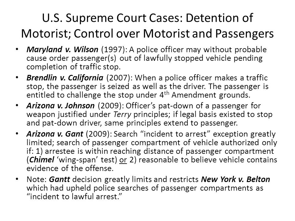 U.S. Supreme Court Cases: Detention of Motorist; Control over Motorist and Passengers