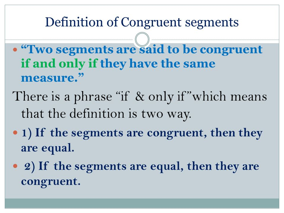 Definition of Congruent segments