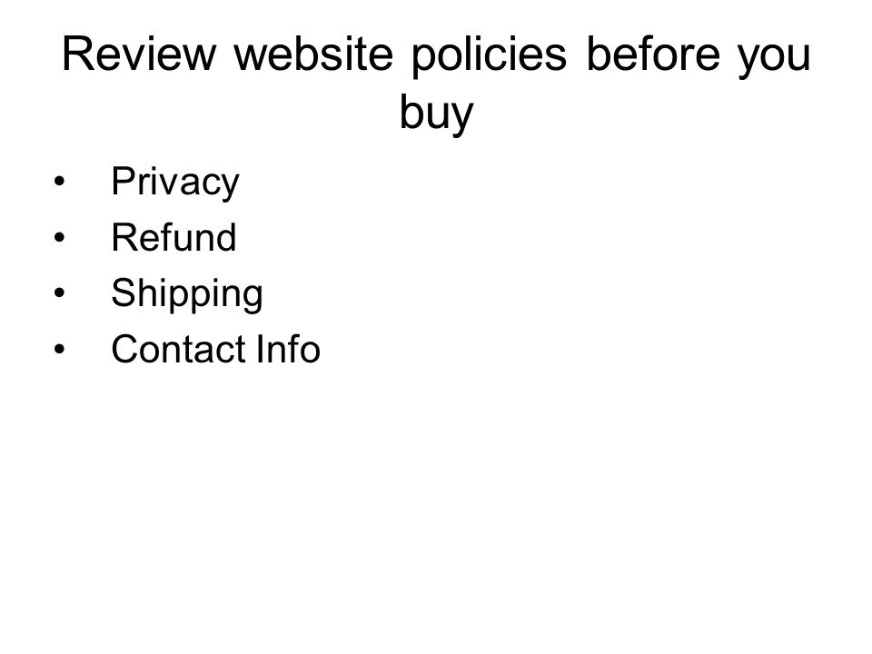 Review website policies before you buy