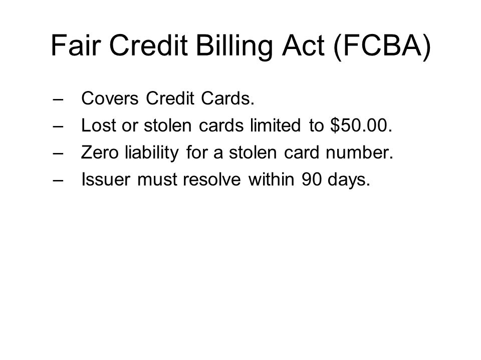 Fair Credit Billing Act (FCBA)
