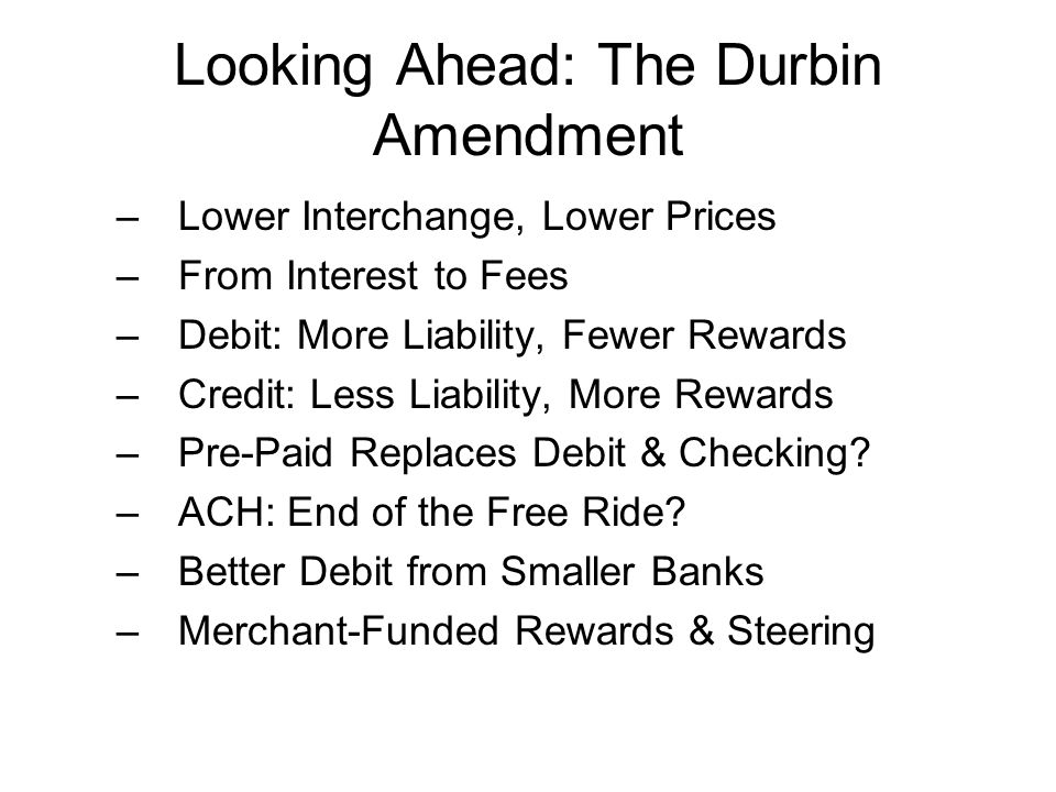 Looking Ahead: The Durbin Amendment