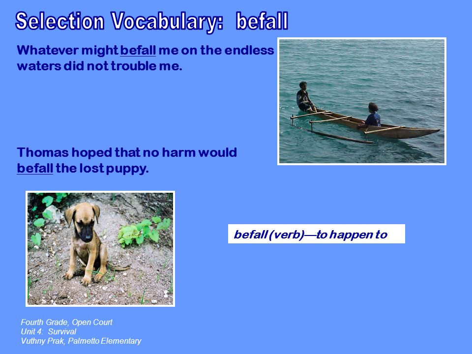 Selection Vocabulary: befall