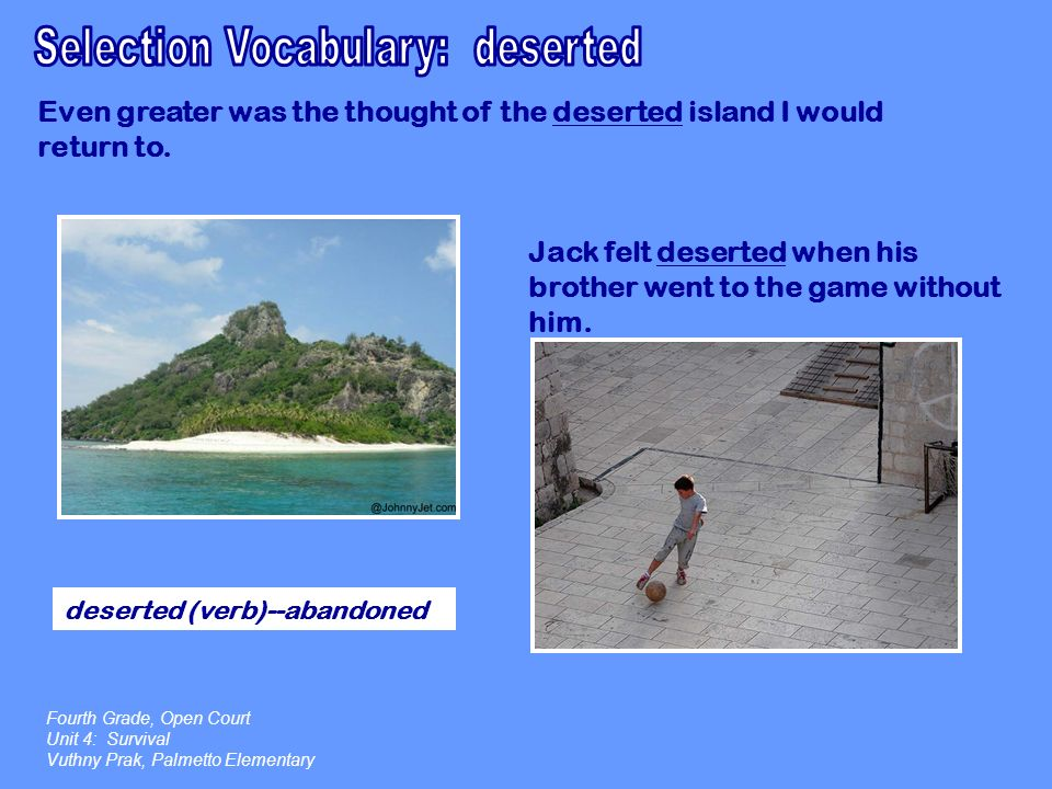 Selection Vocabulary: deserted