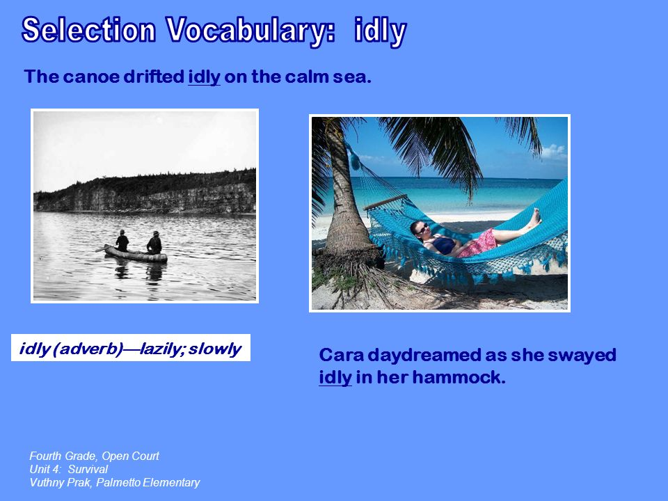 Selection Vocabulary: idly