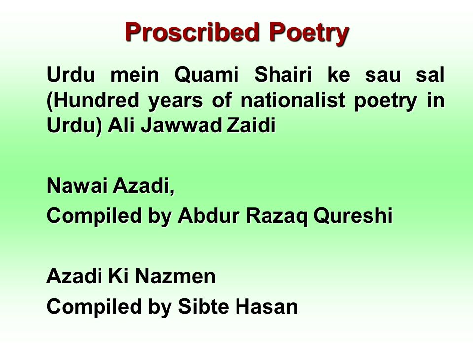 Proscribed Poetry Urdu mein Quami Shairi ke sau sal (Hundred years of nationalist poetry in Urdu) Ali Jawwad Zaidi.
