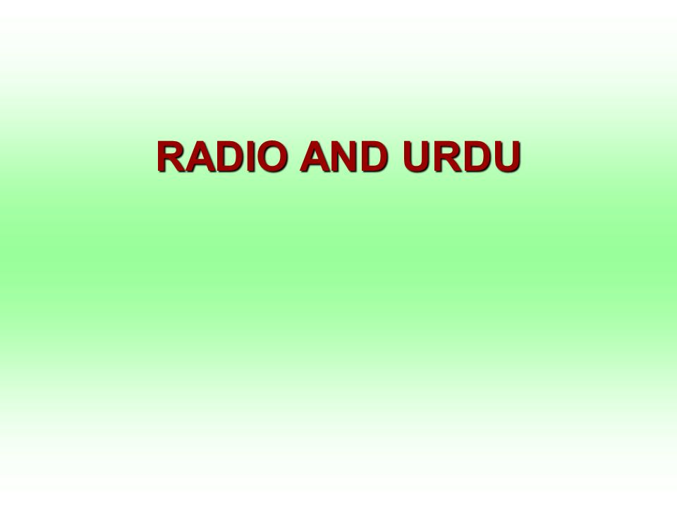 RADIO AND URDU