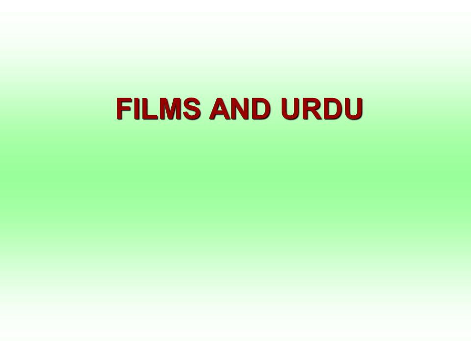 FILMS AND URDU
