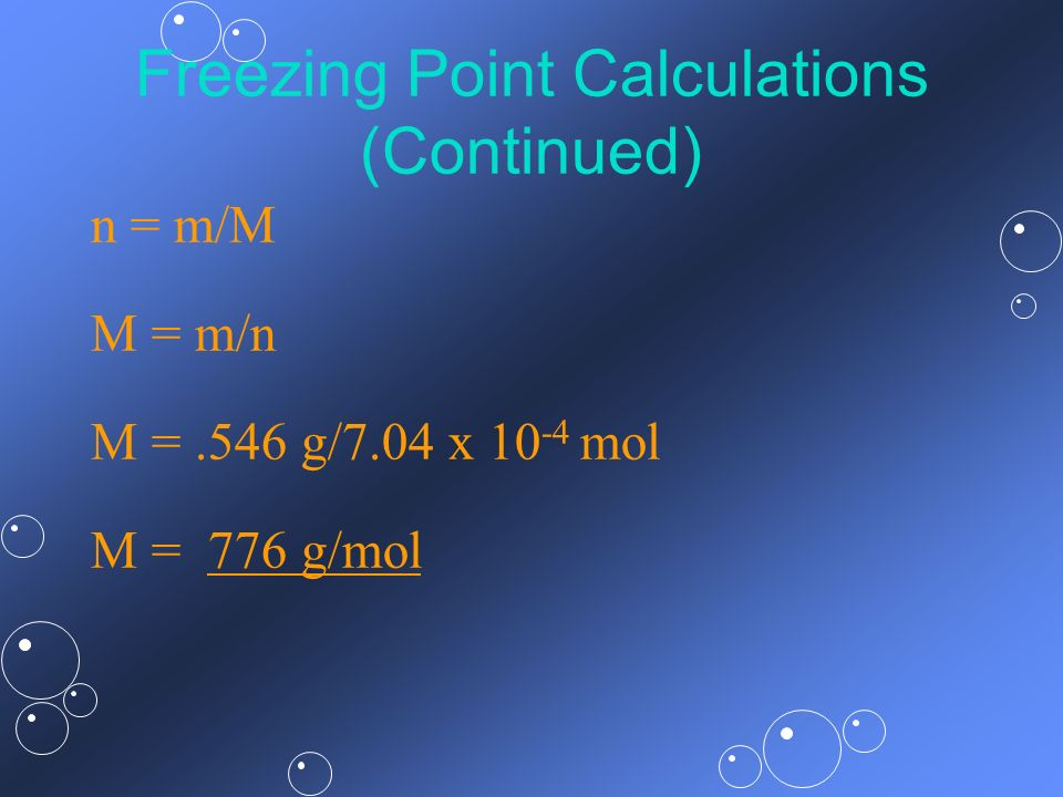 Freezing Point Calculations (Continued)