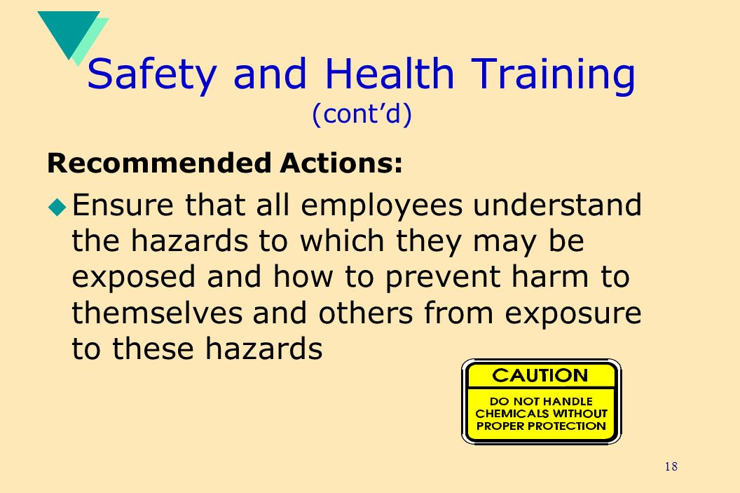 Safety and Health Training (cont'd)