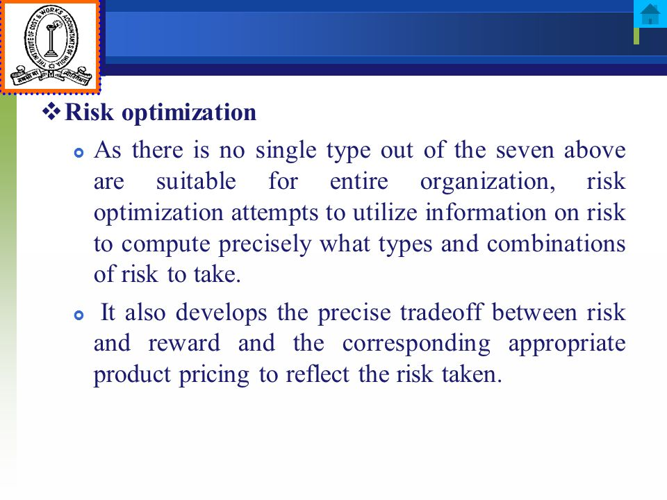 Risk optimization