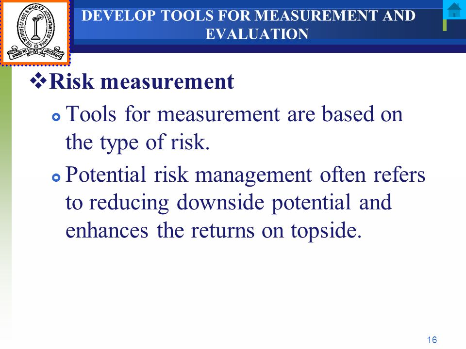DEVELOP TOOLS FOR MEASUREMENT AND EVALUATION