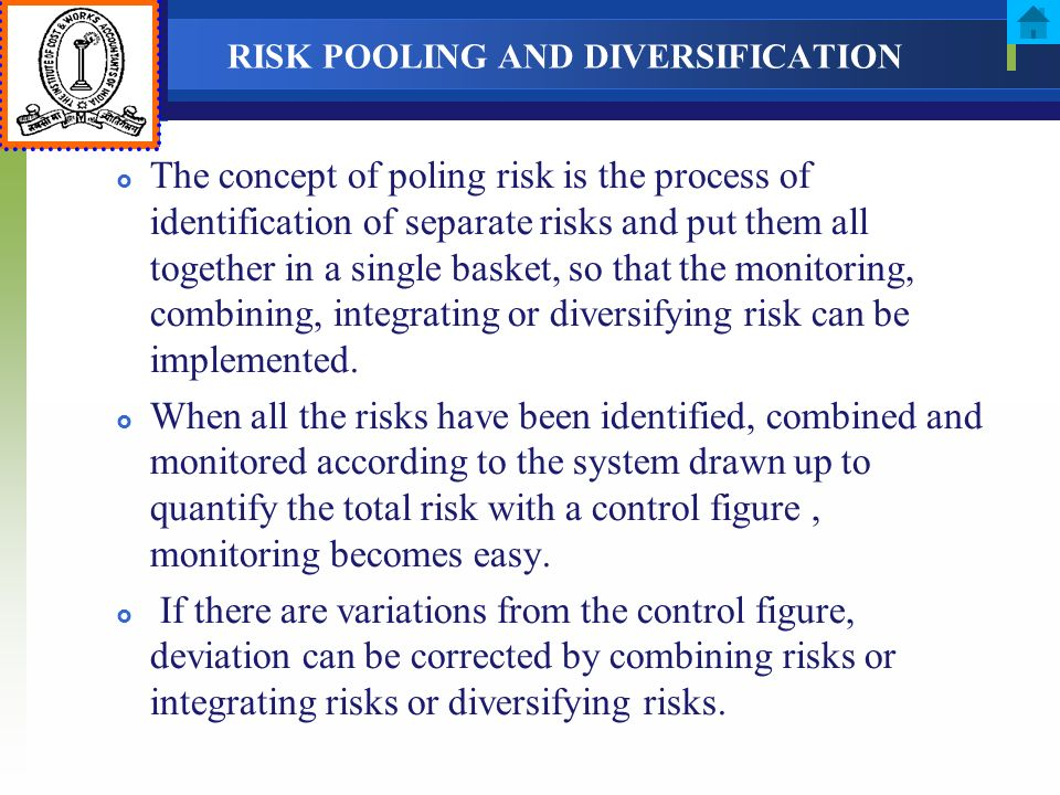 RISK POOLING AND DIVERSIFICATION