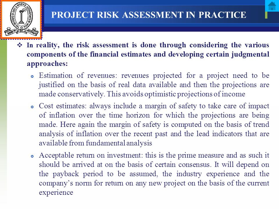 PROJECT RISK ASSESSMENT IN PRACTICE