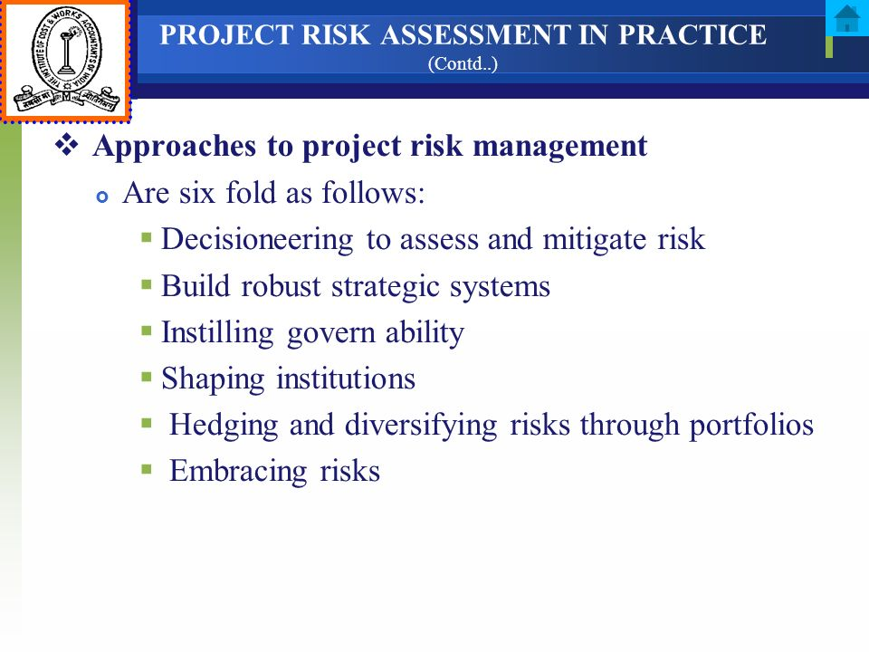 PROJECT RISK ASSESSMENT IN PRACTICE (Contd..)