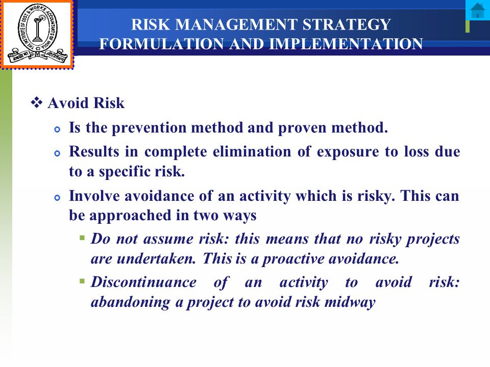 RISK MANAGEMENT STRATEGY FORMULATION AND IMPLEMENTATION