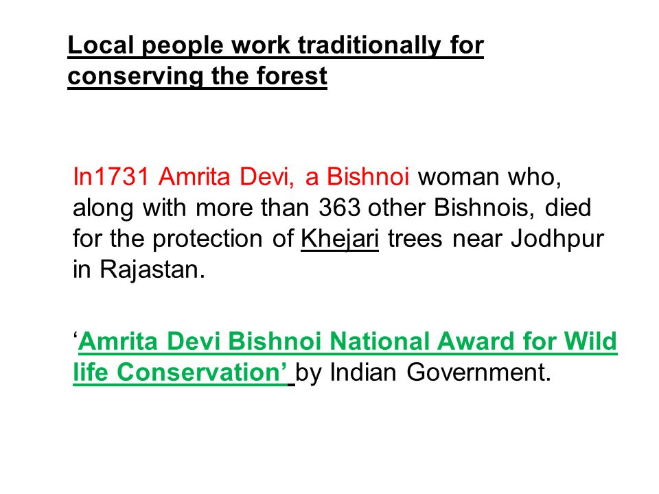 Local people work traditionally for conserving the forest