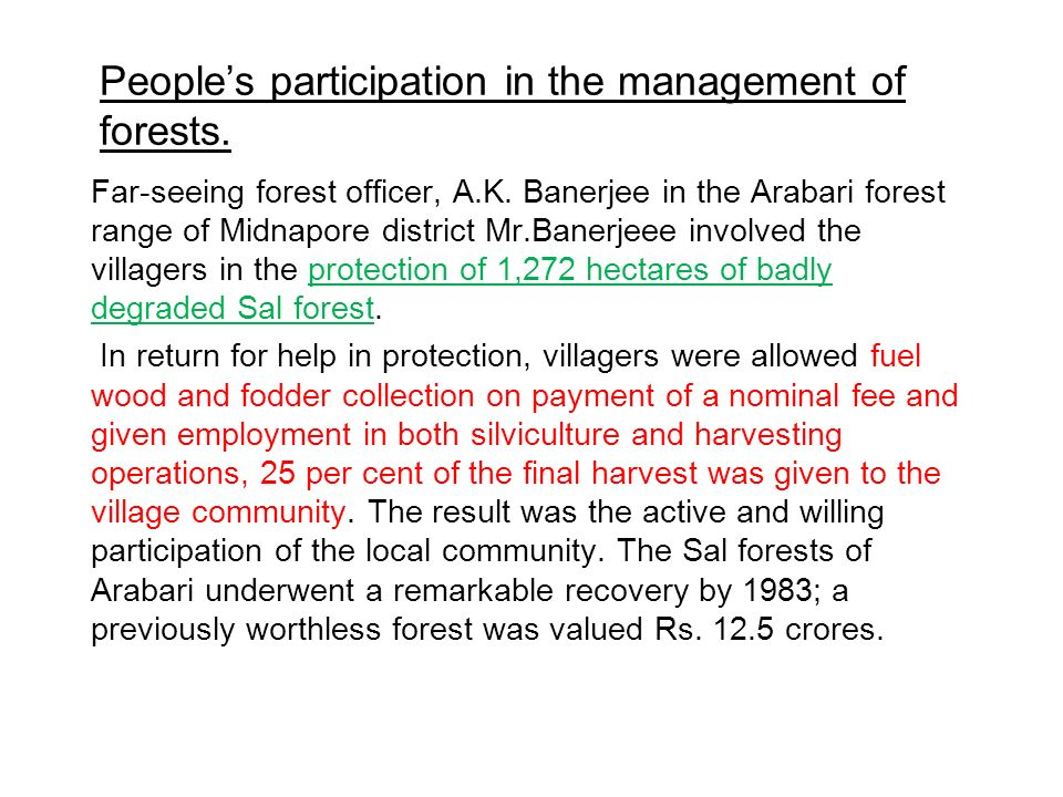 People's participation in the management of forests.