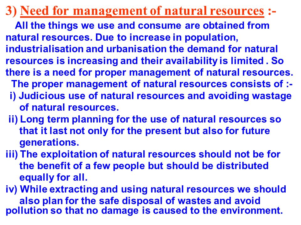 3) Need for management of natural resources :-