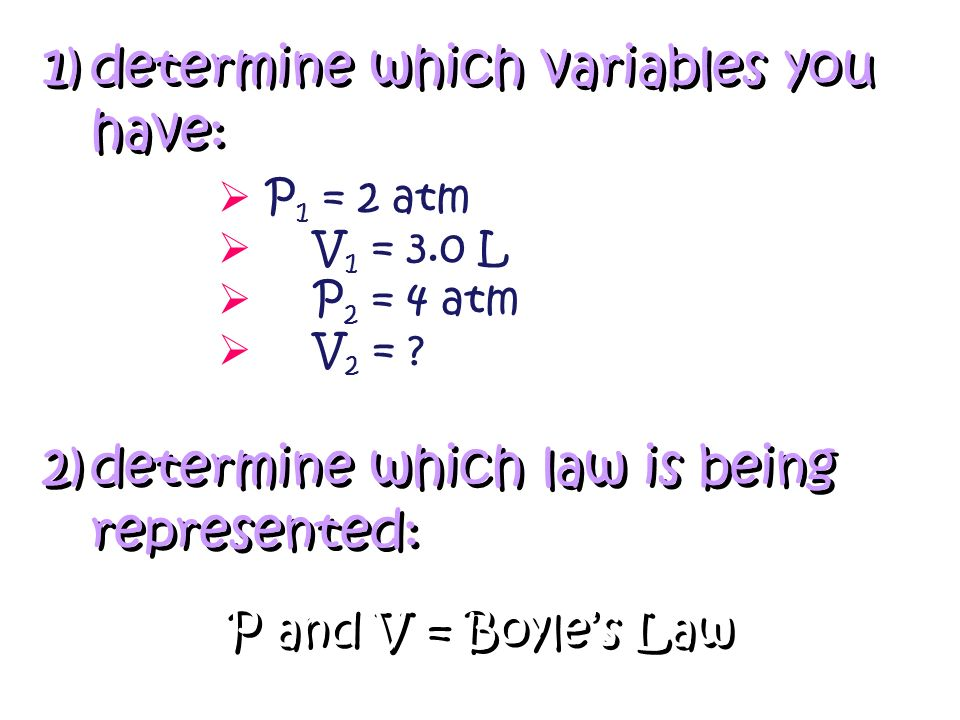 determine which variables you have: