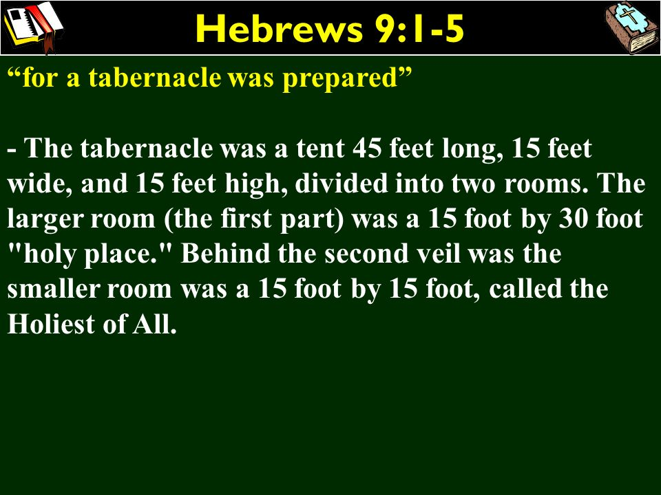Hebrews 9:1-5 for a tabernacle was prepared