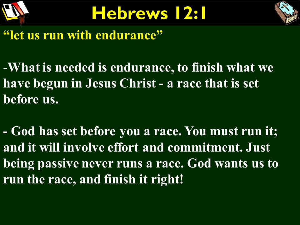Hebrews 12:1 let us run with endurance