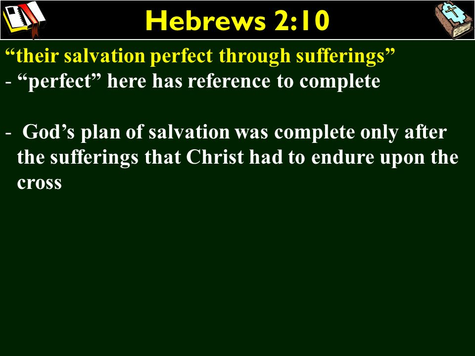 Hebrews 2:10 their salvation perfect through sufferings