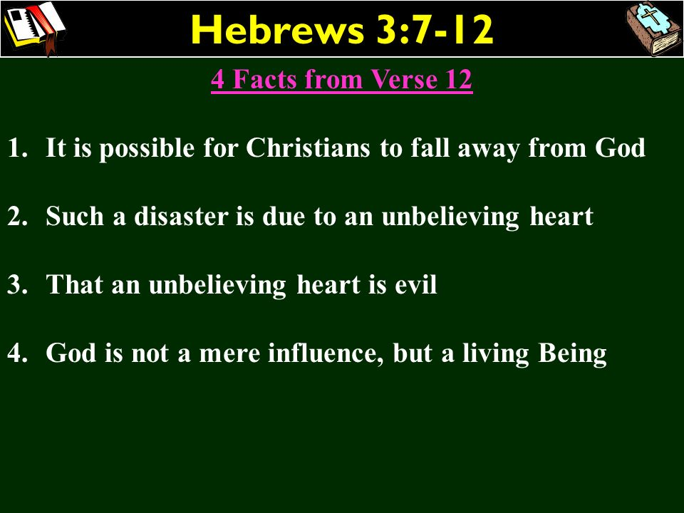 Hebrews 3: Facts from Verse 12