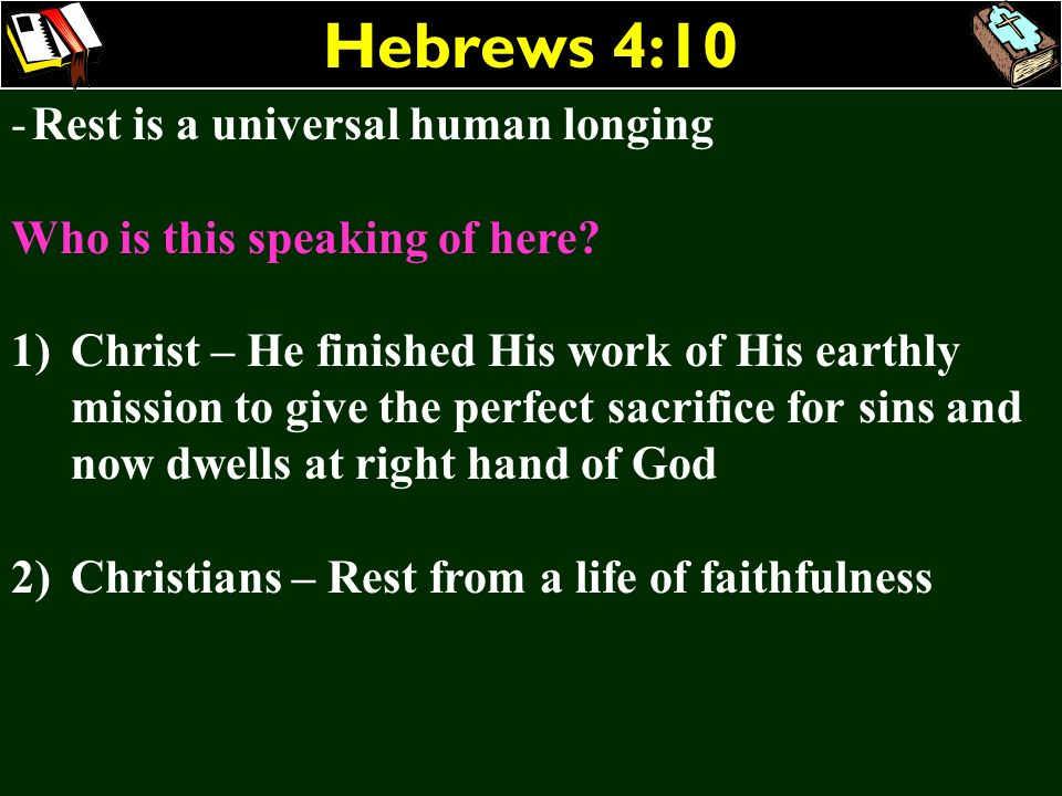 Hebrews 4:10 Rest is a universal human longing