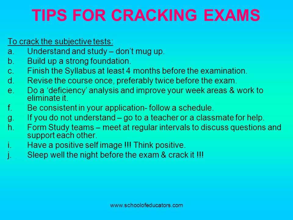 TIPS FOR CRACKING EXAMS