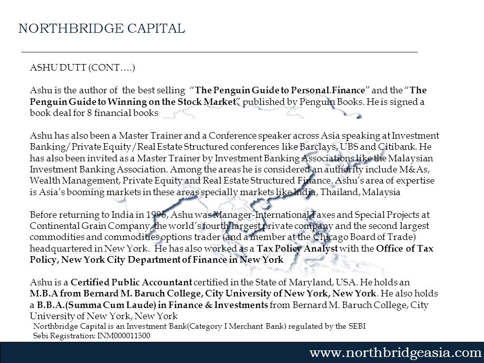 NORTHBRIDGE CAPITAL ASHU DUTT (CONT….)