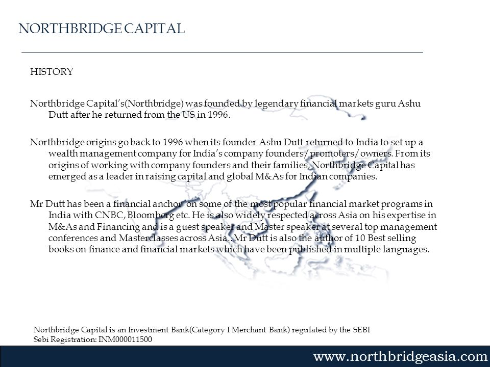 NORTHBRIDGE CAPITAL HISTORY