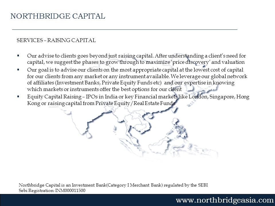 NORTHBRIDGE CAPITAL SERVICES – RAISING CAPITAL