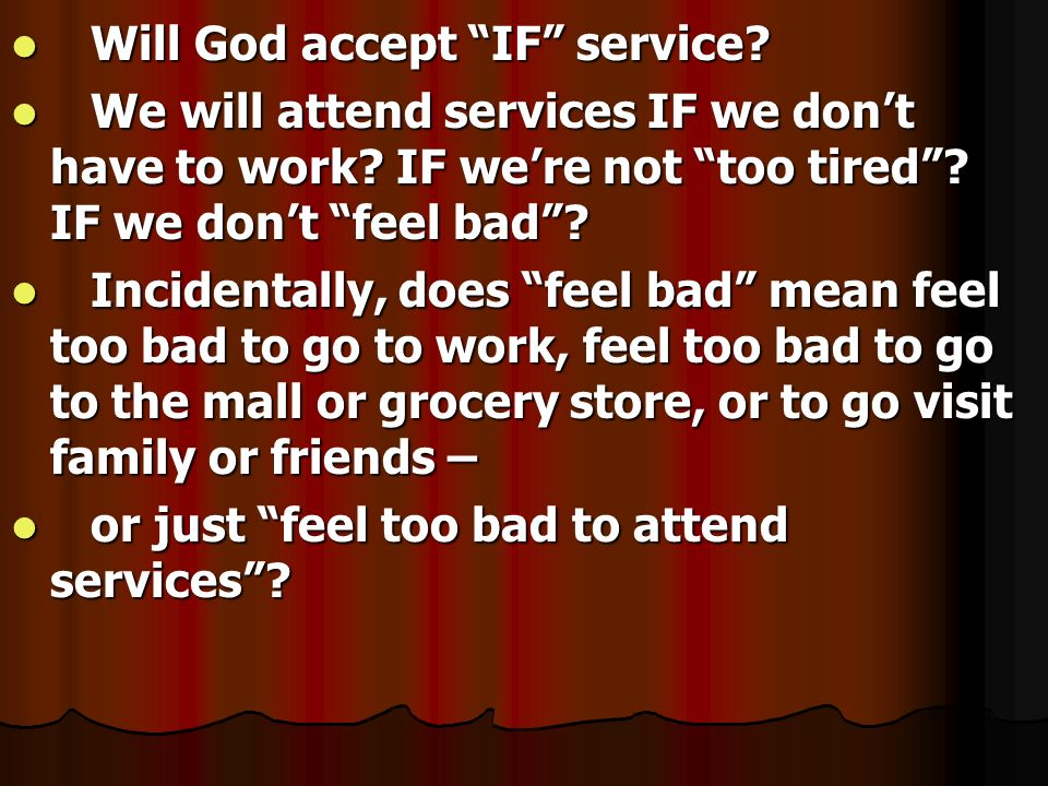Will God accept IF service