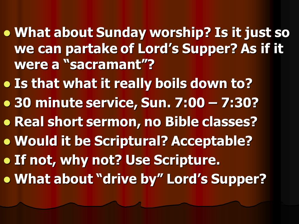 What about Sunday worship