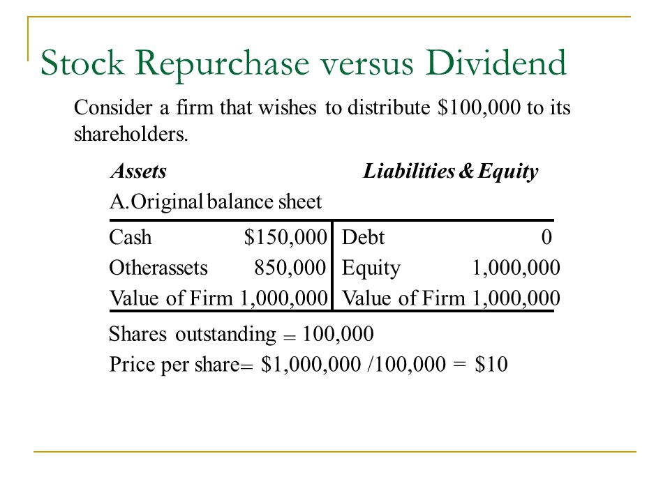 Stock Repurchase versus Dividend