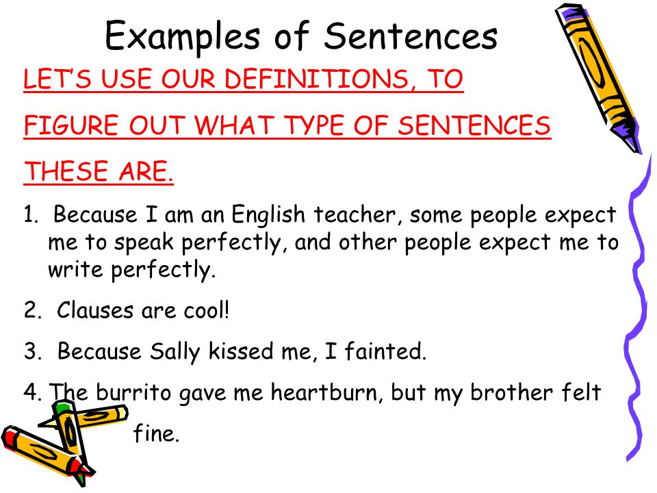 Examples of Sentences LET'S USE OUR DEFINITIONS, TO