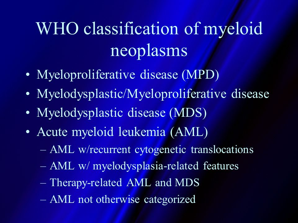 WHO classification of myeloid neoplasms